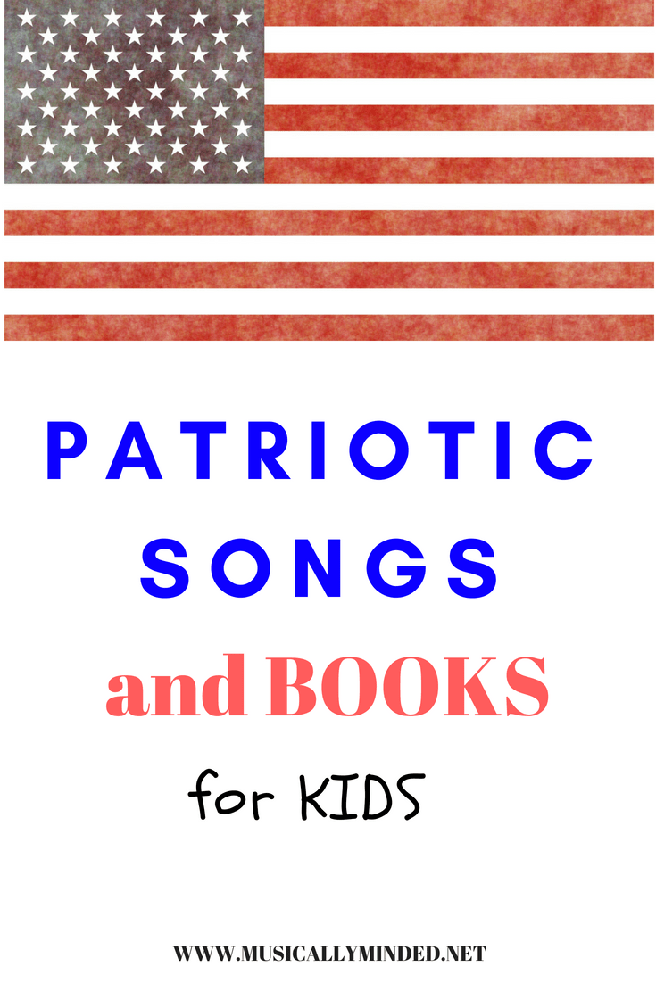 PATRIOTIC SONGS AND BOOKS FOR KIDS