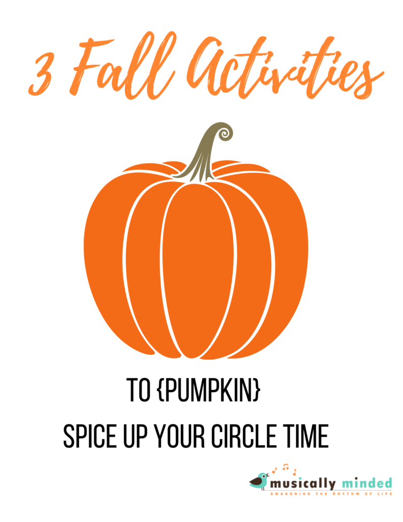 fall songs for circle time