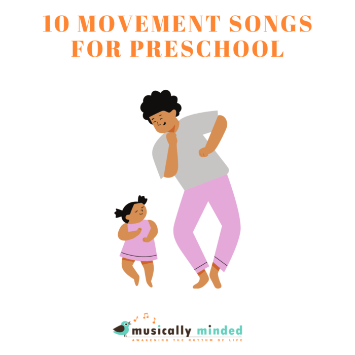 10 movement songs for preschool