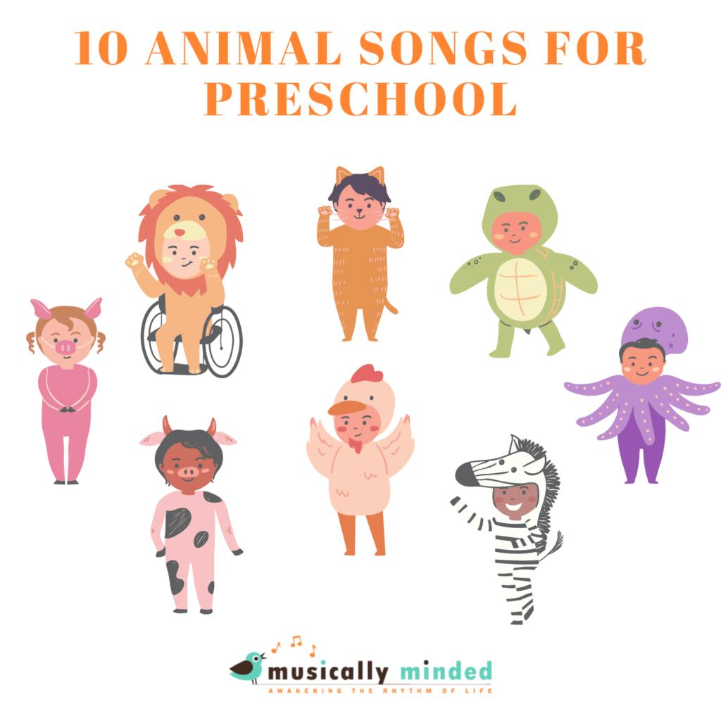 animal songs or preschool