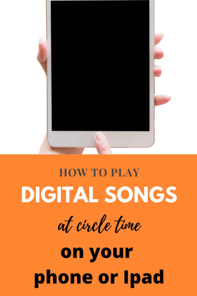 how to play songs on your phone at circle time