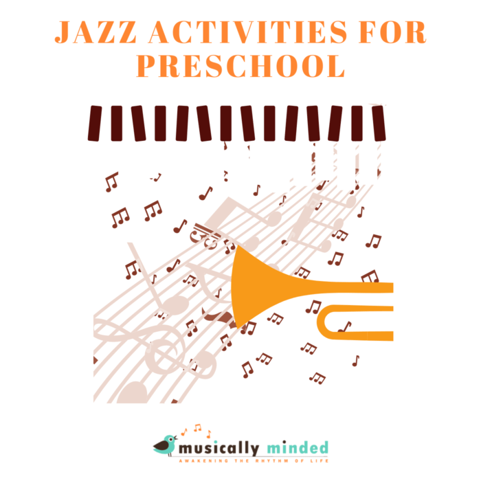 Jazz Activities for preschool