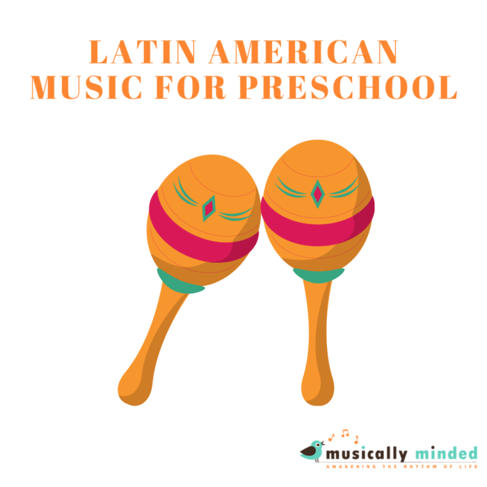 latin American Music for preschool